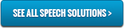 See all speech solutions